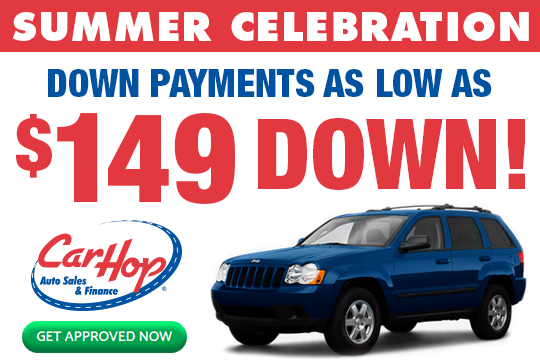 CarHop Summer Celebration $149 Down