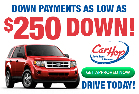 CarHop Down Payments as Low as $250 Down