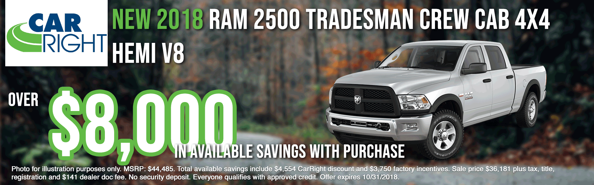 carright new vehicle specials carright specials chrysler specials dodge specials jeep specials ram specials lease specials moon township buy your car right the right way to buy a car B2812---2018-RAM-2500-TRADESMAN-CREW-CAB-4X4-OCT-BIG