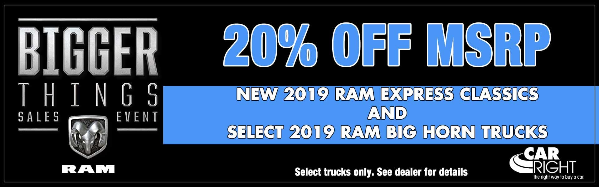 CarRight Chrysler Jeep Dodge Ram Fuso. Moon Township, PA. New, Used, parts, accessories, service. The right way to buy a car. 20% off select 2019 Ram Express and Big Horn trucks
