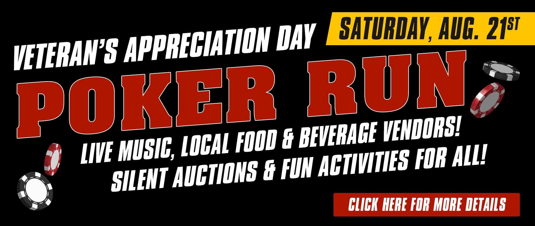 Veteran Appreciation Day - Poker Run, Saturday Aug. 21st