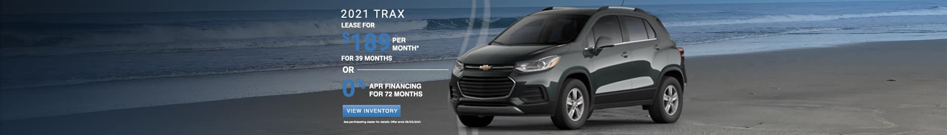 Lease a new 2021 Chevy Trax for $189 per month. See dealer for details.