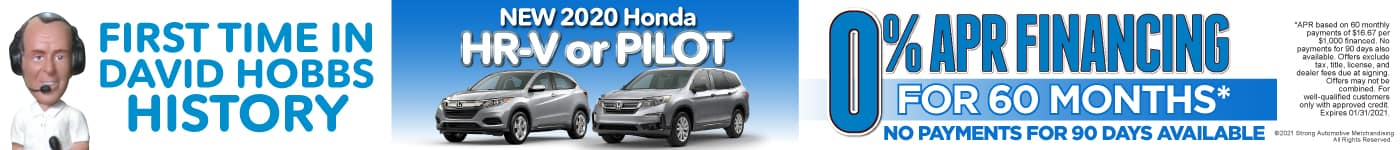 New 2020 Honda HR-V or Pilot - 0% APR for up to 60 months