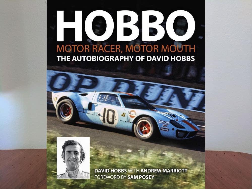 Hobbo: Motor Racer, Motor Mouth A David Hobbs Autobiography