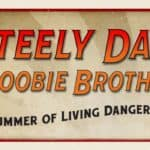 Free Tickets to Steely Dan & The Doobie Brothers