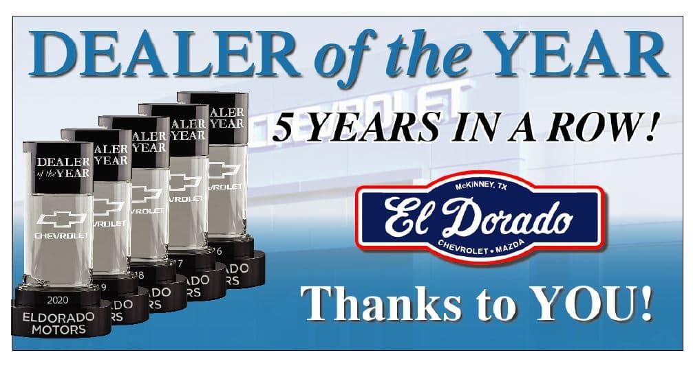 Dealer of the Year - El Dorado Motors in McKinney, Texas