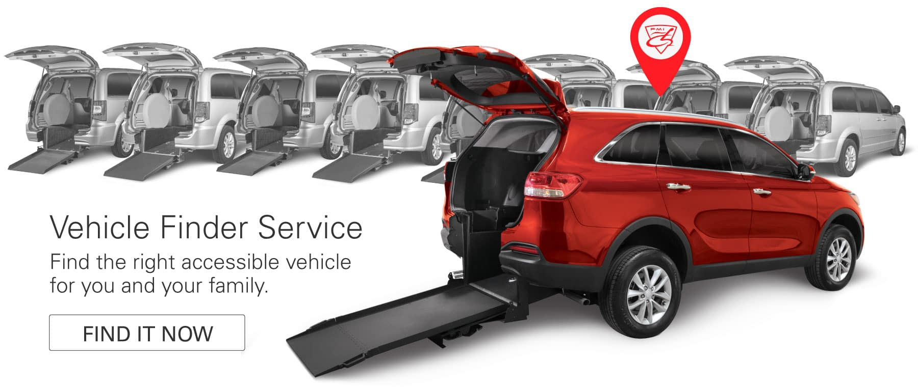 Find the right accessible vehicle for you and your family.