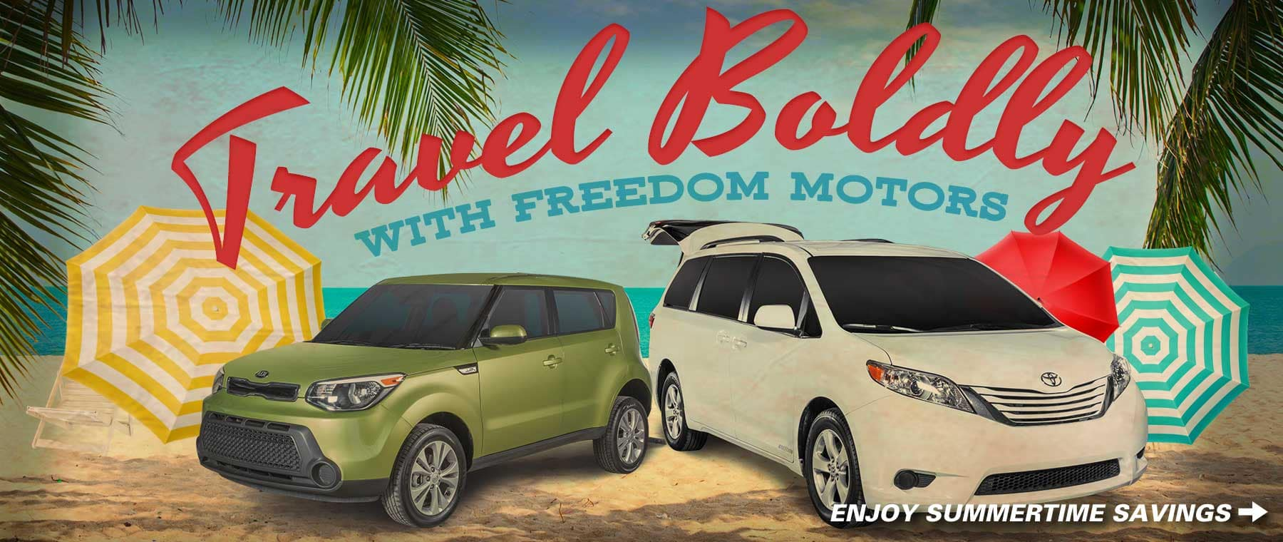Travel Boldly with Freedom Motors