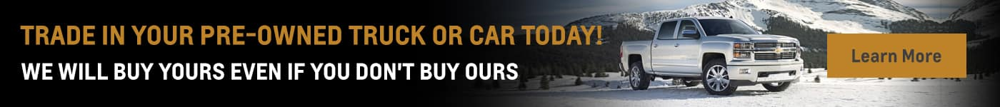 Trade in your car or truck today