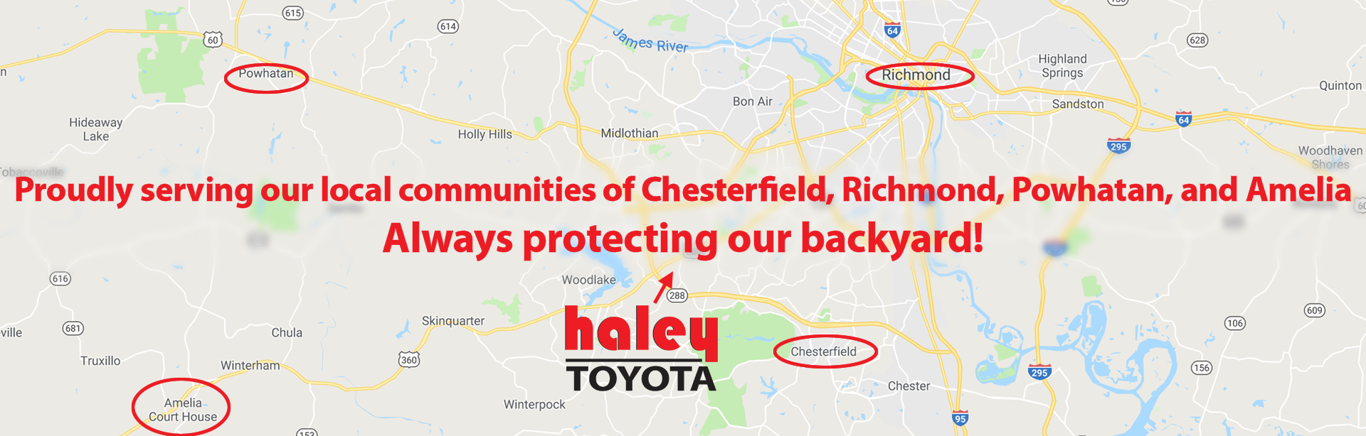 haley toyota, location, chesterfield, richmond, powhatan, amelia, toyota, dealership, always protecting our backyard, communities