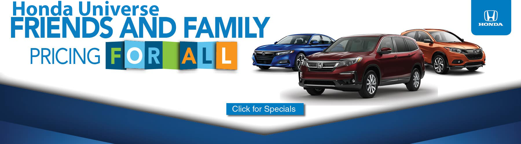 Honda Universe Friends and Family discount
