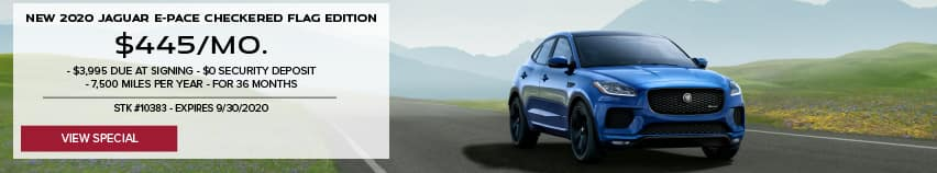 NEW 2020 JAGUAR E -PACE P250 AWD . $445 PER MONTH FOR 36 MONTHS. $3,995 DUE AT SIGNING. $0 SECURITY DEPOSIT. 7,500 MILES PER YEAR. STOCK NUMBER 10383. EXPIRES SEPTEMBER 30, 2020. VIEW SPECIAL. BLUE JAGUAR E-PACE DRIVING DOWN ROAD IN VALLEY.