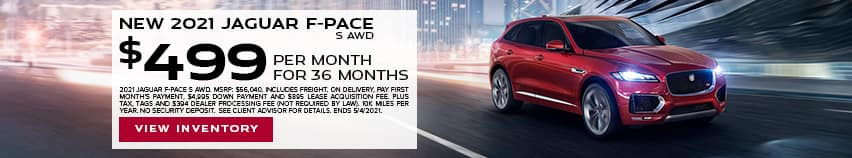 New 2021 Jaguar F-PACE S AWD - $499 per month for 36 months.