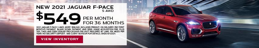 New 2021 Jaguar F-PACE S AWD - $549 per month for 36 months.
