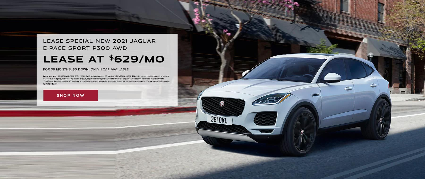 LEASE SPECIAL NEW 2021 JAGUAR E-PACE SPORT P300 AWD – only 1 car available LEASE AT $629 PER MONTH FOR 39 MONTHS