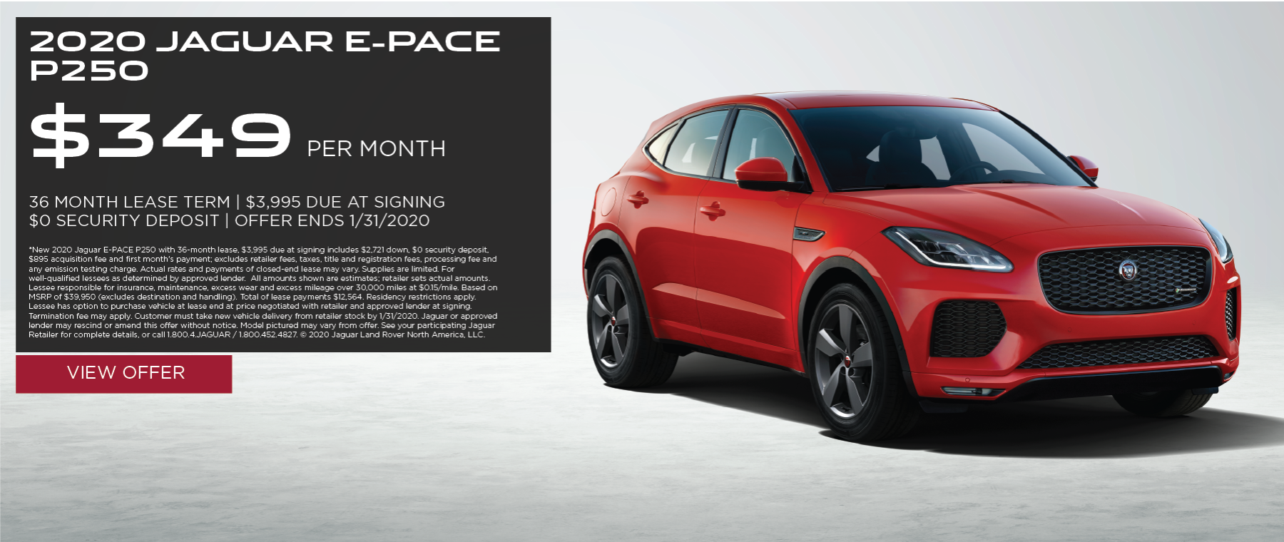 2020 Jaguar E-PACE P250 | $349/month | 36-month lease | 10,000 miles/year | $3,995 due at signing | $0 security deposit | expires 1/31/2020