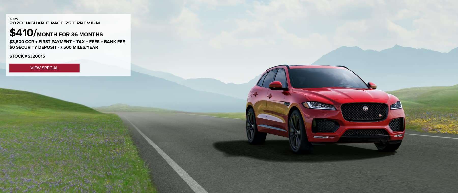 2020 JAGUAR F-PACE 25T PREMIUM. $410 PER MONTH FOR 36 MONTHS. $3,500 CCR PLUS TAXES AND TITLE. $0 SECURITY DEPOSIT. 7,500 MILES PER YEAR. VIEW SPECIAL. RED JAGUAR F-PACE DRIVING DOWN ROAD IN VALLEY.