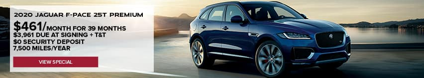 2020 JAGUAR F-PACE 25T PREMIUM. $461 PER MONTH FOR 39 MONTHS. $3,950 DUE AT SIGNING PLUS TAXES AND TITLE. $0 SECURITY DEPOSIT. 7,500 MILES PER YEAR. VIEW SPECIAL. BLUE JAGUAR F-PACE DRIVING DOWN ROAD IN DESERT.