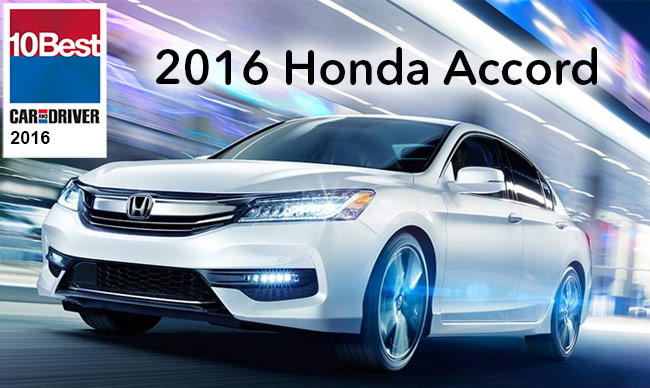 Car And Driver 10 Best >> 2016 Honda Accord Wins An Unprecedented 30 Out Of 32 10best