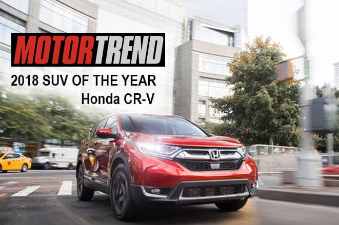 cr v named motor trend 2018 suv of the year learn more. Black Bedroom Furniture Sets. Home Design Ideas