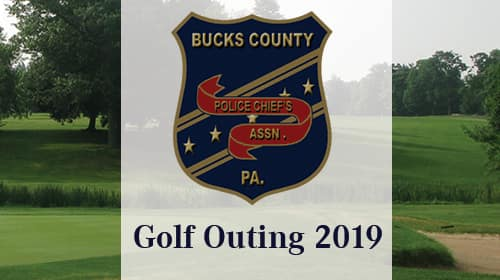 Bucks County Police Chief Association Golf Outing 2019