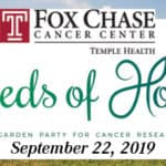 Fox Chase Cancer Center Seeds of Hope 2019