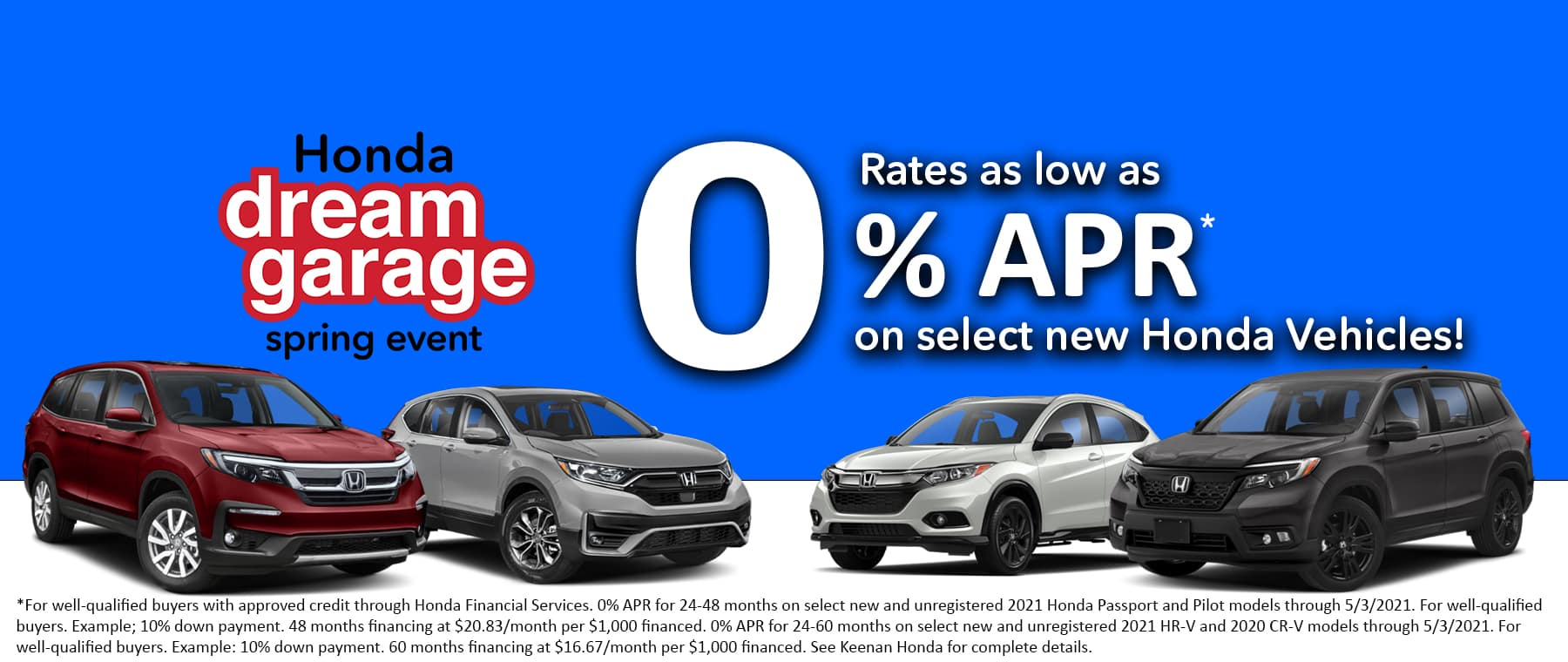 Financing as low as 0% APR on select New Honda models at Keenan Honda!