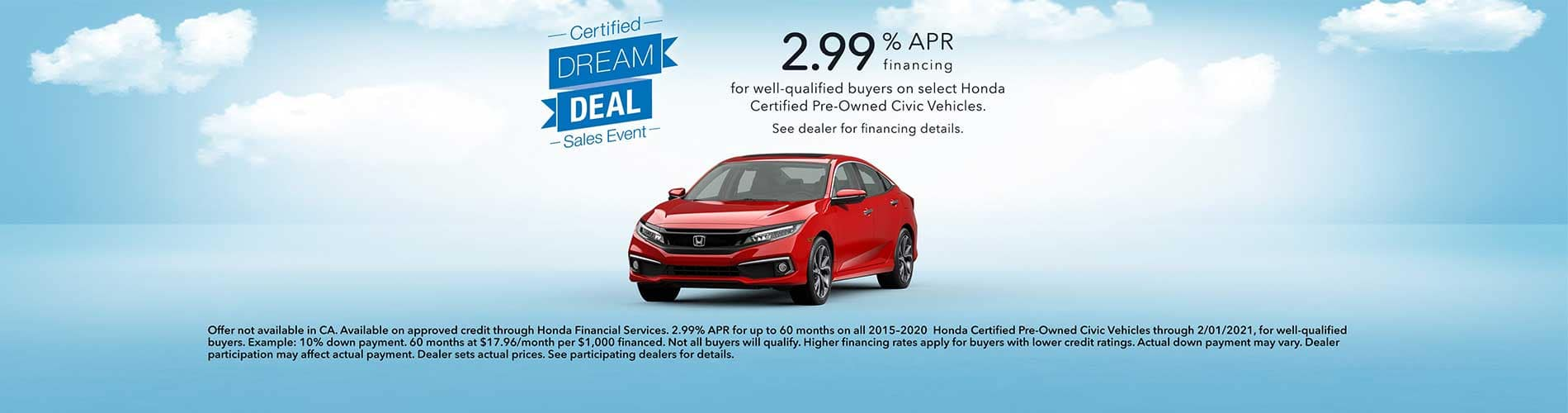Honda Certified Dream Deal Sales Event 2.99% APR on Select Certified Pre-Owned Honda Civic Vehicles