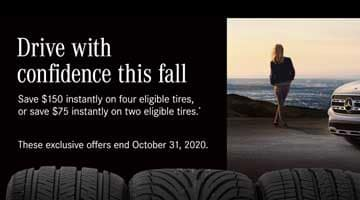 Mercedes-Benz Tire Special - Save up to $150 on 4 new tires or $75 on two new tires