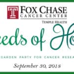 "Fox Chase's ""Seeds of Hope"" Fundraiser 2018"