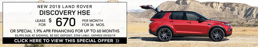 Lease a new 2019 LAND ROVER DISCOVERY HSE for $670 a month for 36 months. Or get special 1.9% APR financing for up to 60 months