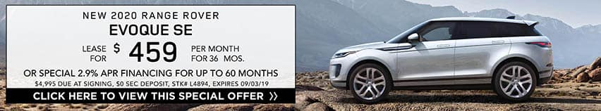 Lease a new 2020 RANGE ROVER EVOQUE SE for $459 a month for 36 months. Or get special 2.9% APR financing for up to 60 months