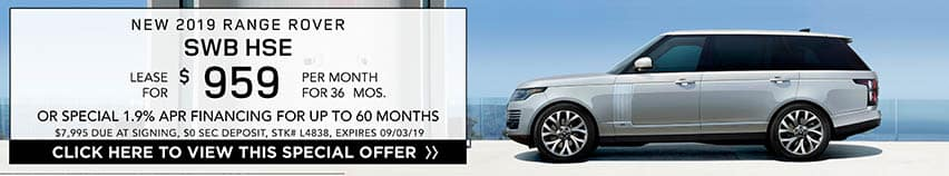 Lease a new 2019 RANGE ROVER SWB HSE for $959 a month for 36 months. Or get special 1.9% APR financing for up to 60 months