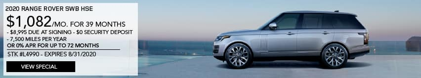 2020 RANGE ROVER HSE. $1,082 PER MONTH FOR 39 MONTHS. $8,995 DUE AT SIGNING. $0 SECURITY DEPOSIT. 7,500 MILES PER YEAR. OR 0% APR FOR UP TO 72 MONTHS. STOCK NUMBER L4990. EXPIRES 7.5.2020. VIEW SPECIAL. LIGHT BLUE RANGE ROVER PARKED ON BALCONY OVERLOOKING OCEAN.