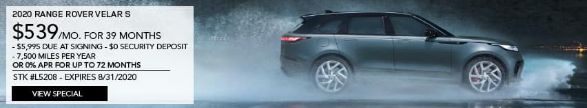 2020 RANGE ROVER VELAR S. $539 PER MONTH FOR 39 MONTHS. $5,995 DUE AT SIGNING. $0 SECURITY DEPOSIT. 7,500 MILES PER YEAR OR 0% APR FOR UP TO 72 MONTHS. STOCK NUMBER L5208. EXPIRES 8.31.2020. VIEW SPECIAL. LIGHT BLUE RANGE ROVER VELAR DRIVING THROUGH RAIN.