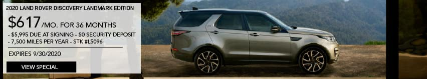 NEW 2020 LAND ROVER DISCOVERY LANDMARK EDITION. $617 PER MONTH FOR 36 MONTHS. $5,995 DUE AT SIGNING. $0 SECURITY DEPOSIT. 7,500 MILES PER YEAR. STOCK NUMBER L5096. EXPIRES SEPTEMBER 30, 2020. VIEW SPECIAL. LIGHT BROWN LAND ROVER DISCOVERY PARKED IN FRONT OF HOME IN THE MOUNTAINS.