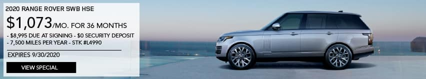 2020 RANGE ROVER HSE. $1,073 PER MONTH FOR 36 MONTHS. $8,995 DUE AT SIGNING. $0 SECURITY DEPOSIT. 7,500 MILES PER YEAR. STOCK NUMBER L4990. EXPIRES 9.30.2020. VIEW SPECIAL. LIGHT BLUE RANGE ROVER PARKED ON BALCONY OVERLOOKING OCEAN.