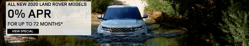 ALL NEW 2020 LAND ROVER MODELS. 0 PERCENT APR. FOR UP TO 72 MONTHS. VIEW SPECIAL. WHITE RANGE ROVER EVOQUE DRIVING INTO LAKE.