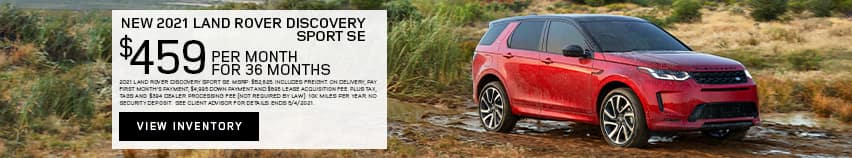 New 2021 Land Rover Discovery Sport SE - $459 per month for 36 months.
