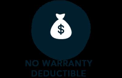 No Warranty Deductible