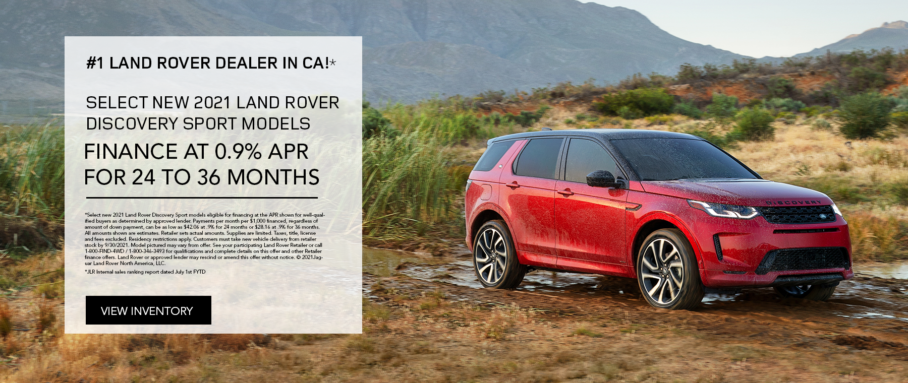 NEW 2021 LAND ROVER DISCOVERY SPORT S. $529 PER MONTH. 36 MONTH LEASE TERM. $3,995 CASH DUE AT SIGNING. $0 SECURITY DEPOSIT. 10,000 MILES PER YEAR. EXCLUDES RETAILER FEES, TAXES, TITLE AND REGISTRATION FEES, PROCESSING FEE AND ANY EMISSION TESTING CHARGE. OFFER ENDS 9/30/2021.