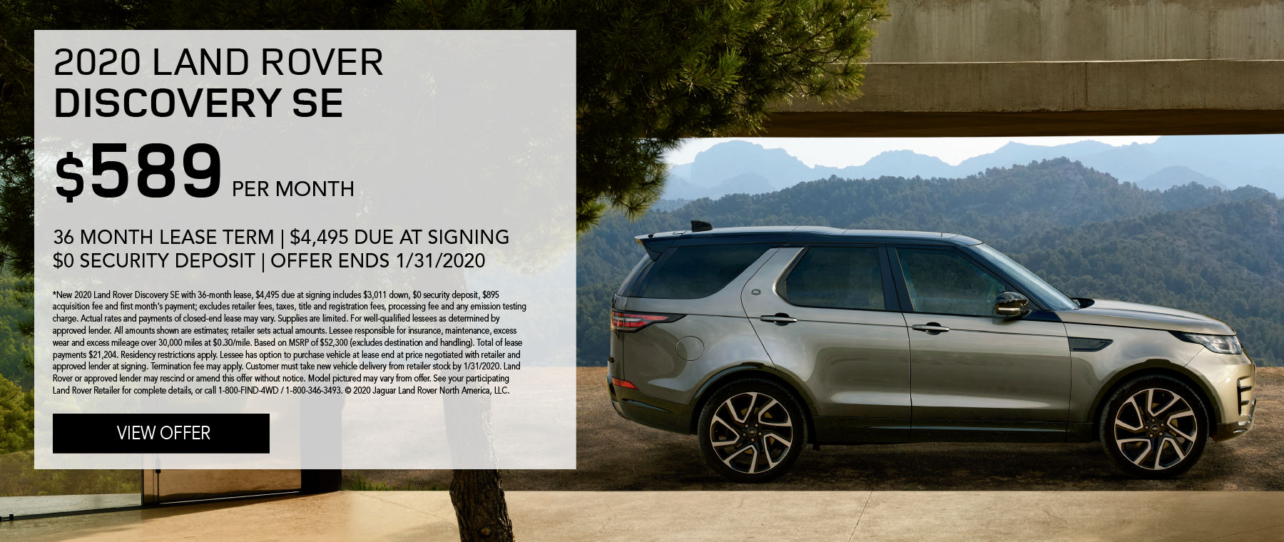 2020 Land Rover Discovery SE | $589/month | 36-month lease | 10,000 miles/year | $4,495 due at signing | $0 security deposit | expires 1/31/2020