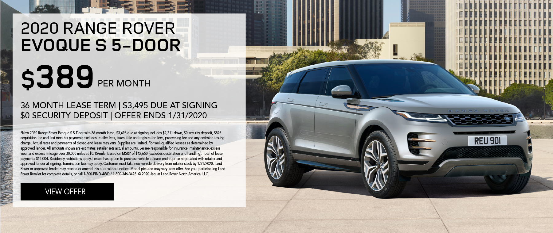 2020 Range Rover Evoque S 5-Door | $389/month | 36-month lease | 10,000 miles/year | $3,495 due at signing | $0 security deposit | expires 1/31/2020