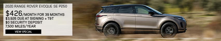 2020 RANGE ROVER EVOQUE SE P250. $426PER MONTH FOR 39 MONTHS. $3,926 DUE AT SIGNING PLUS TAX AND TITLE. $0 SECURITY DEPOSIT. 7,500 MILES PER YEAR. VIEW SPECIAL. SILVER RANGE ROVER EVOQUE DRIVING DOWN ROAD IN WOODS.