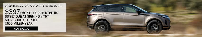 2020 RANGE ROVER EVOQUE SE P250. $397 PER MONTH FOR 36 MONTHS. $3,897 DUE AT SIGNING PLUS TAX AND TITLE. $0 SECURITY DEPOSIT. 7,500 MILES PER YEAR. VIEW SPECIAL. SILVER RANGE ROVER EVOQUE DRIVING DOWN ROAD IN WOODS.
