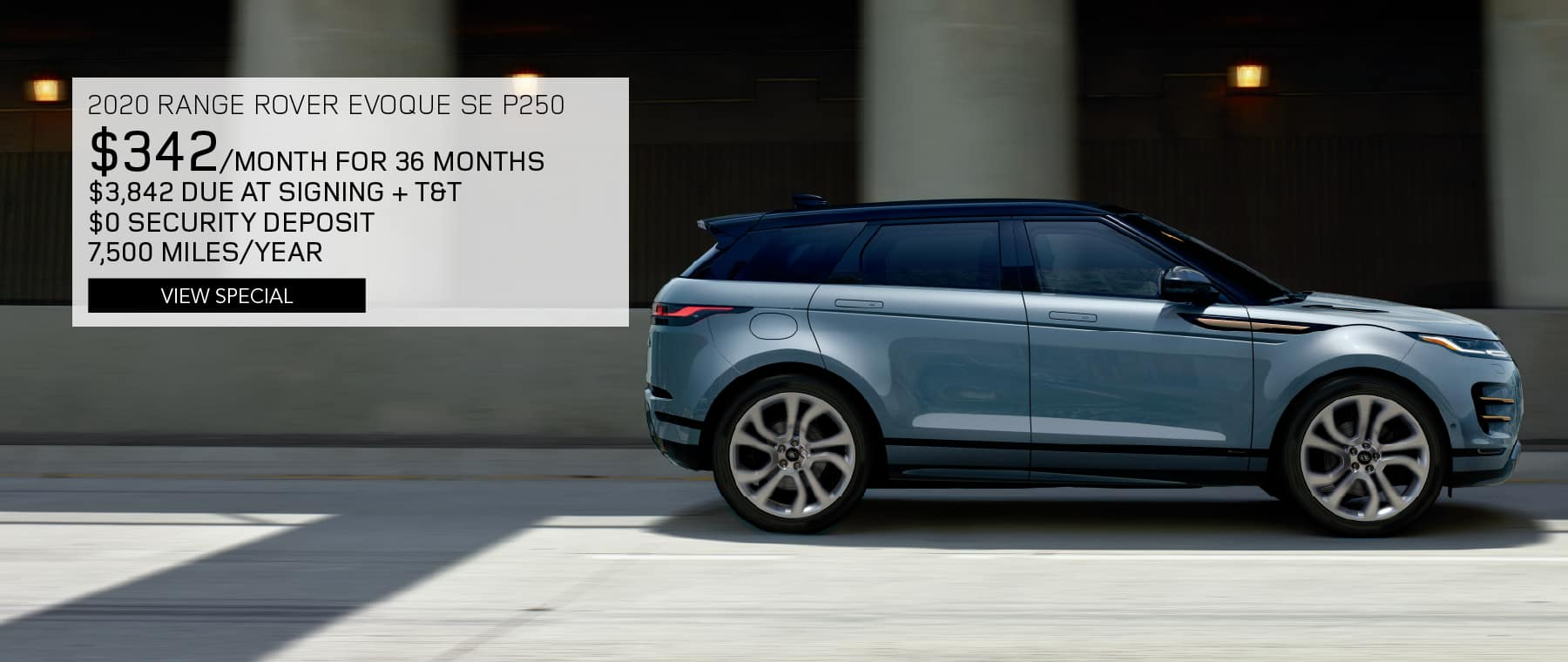 2020 RANGE ROVER EVOQUE SE P250. $342 PER MONTH FOR 36 MONTHS. $3,842 DUE AT SIGNING PLUS TAX AND TITLE. $0 SECURITY DEPOSIT. 7,500 MILES PER YEAR. VIEW SPECIAL. BLUE RANGE ROVER EVOQUE DRIVING DOWN ROAD IN CITY.