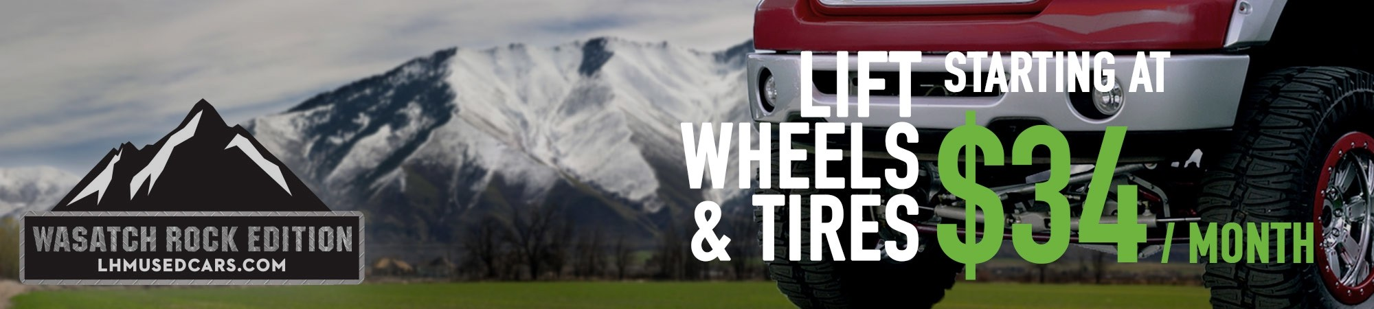 Lift, Wheels & Tires $34/mo