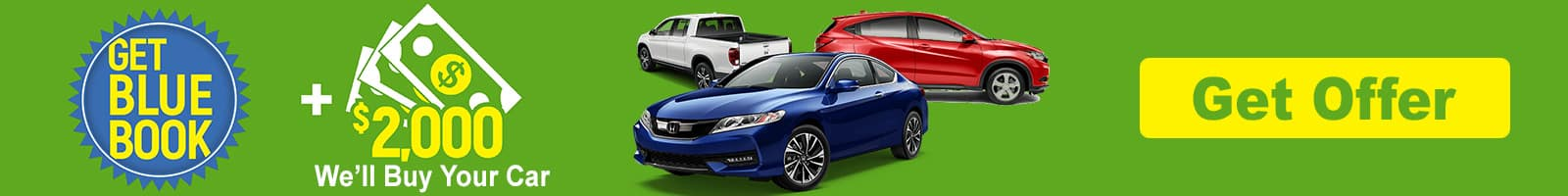 Get Kelly Blue Book plus $2,000 more for your car