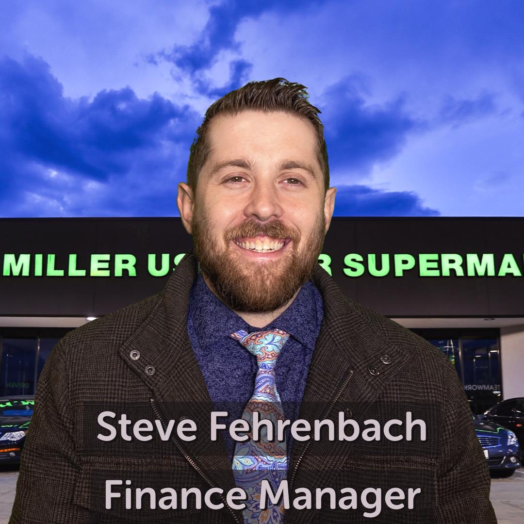 Steve Fehrenbach Finance Manager