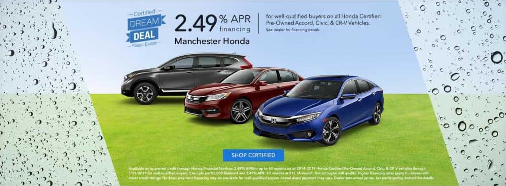 Honda Certified Pre Owned Financing >> Certified Dream Deal Sales Event Manchester Honda